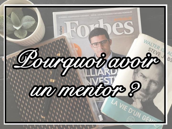 Pourquoi avoir un mentor ?